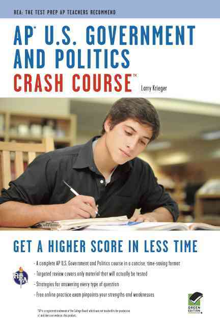 AP U.S. Government & Politics Crash Course By Krieger, Larry