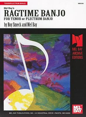 Ragtime Banjo By Smeck, Roy/ Mel Bay Publications, Inc.