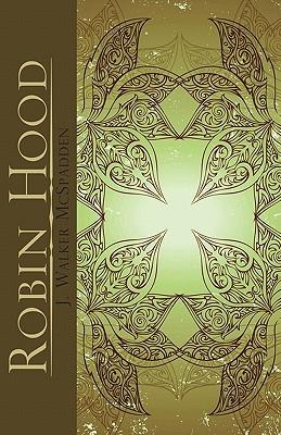 Robin Hood By McSpadden, J. Walker